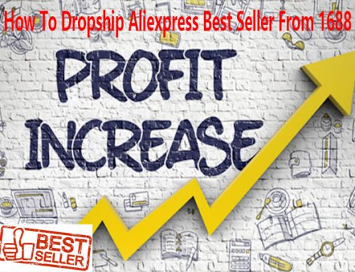 How to dropship Aliexpress best seller product from 1688