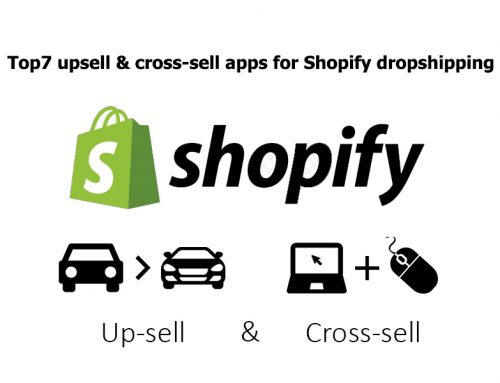 Top7 upsell cross sell plugins for Shopify dropshipping